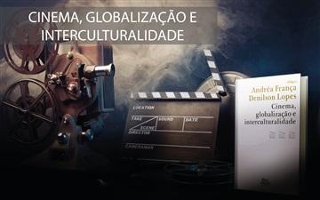 """""""Cinema, globalização e interculturalidade"""""""