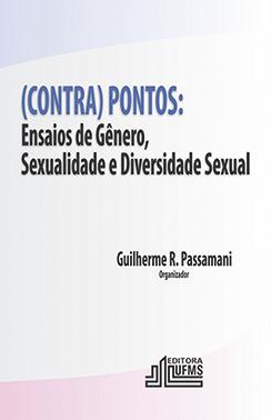 (Contra) Pontos - Ensaios de Gênero, Sexualidade e Diversidade Sexual