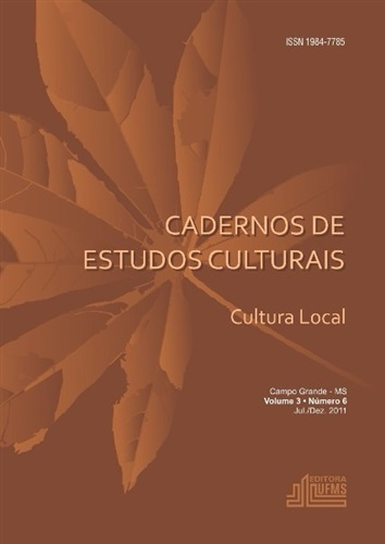 (REVISTA) Cadernos de Estudos Culturais – Cultura Local (Volume 3 | Número 6)