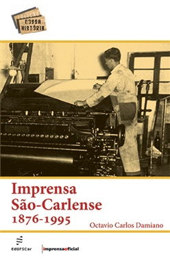 Imprensa São-Carlense: 1876-1995