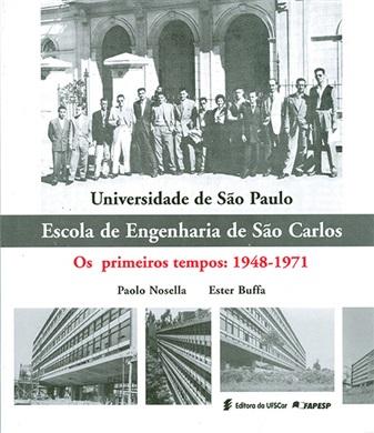 Universidade de São Paulo. Escola de Engenharia de São Carlos - os primeiros tempos: 1948 - 1971