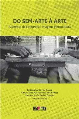 Dos sem-arte à arte: a estática da fotografia - imagens etnoculturais