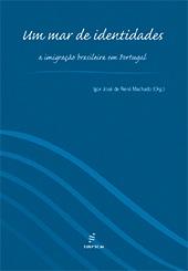Um mar de identidades: A imigração brasileira em Portugal