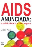 AIDS ANUNCIADA: A PUBLICIDADE E O SEXO SEGURO