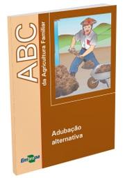 ABC da Agricultura Familiar: Adubação alternativa