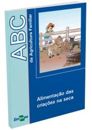 ABC da Agricultura Familiar: Alimentação das criações na seca