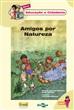 Série Educação e Cidadania: Amigos por Natureza