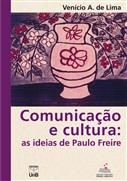 COMUNICAÇÃO E CULTURA: AS IDEIAS DE PAULO FREIRE