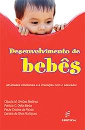Desenvolvimento de bebês: atividades cotidianas e a interação com o educador