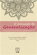 CONCEITO DE GENERALIZAÇÃO, O: AVANÇOS NA ANALISE DO COMPORTAMENTO