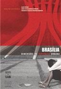 BRASÍLIA - DIMENSÕES DA VIOLÊNCIA URBANA - REIMPRESSÃO 2015 (COLEÇÃO: BRASÍLIA)