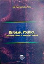 Reforma política: cláusula de barreira na Alemanha e no Brasil