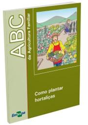 ABC da Agricultura Familiar: Como plantar hortaliças