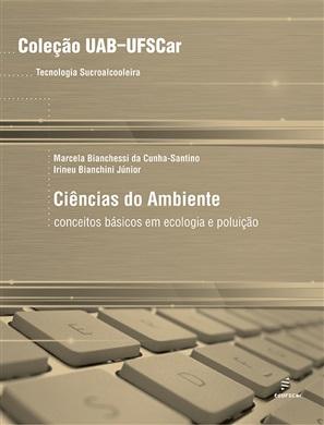 Ciências do ambiente: conceitos básicos em ecologia e poluição