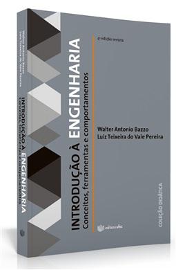Introdução à engenharia: conceitos, ferramentas e comportamentos