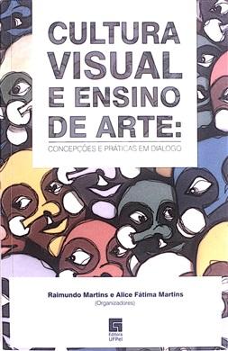 Cultura visual e ensino de arte: concepções e práticas em diálogo