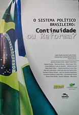 O sistema político brasileiro: continuidade ou reforma?