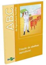 ABC da Agricultura Familiar: Criação de abelhas (Apicultura)