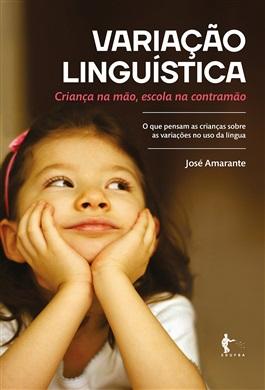 Variação linguística: criança na mão, escola na contramão