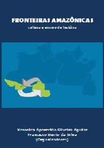 Fronteiras amazônicas: cultura e ensino de História