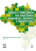 TERRAS E TERRITÓRIOS NA AMAZÔNIA: DEMANDAS, DESAFIOS E PERSPECTIVAS