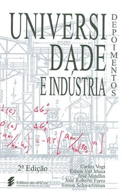 Universidade e indústria: depoimentos