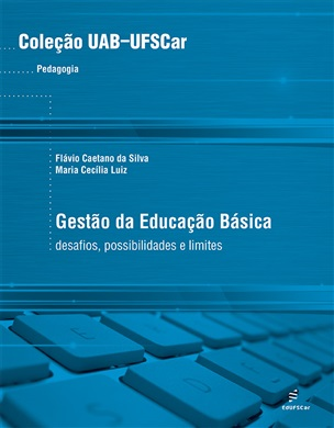 Gestão da educação básica: desafios, possibilidades e limites