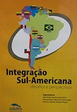 Integração sul-americana: desafios e perspectivas
