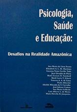 Psicologia, saúde e educação: desafios na realidade amazônica
