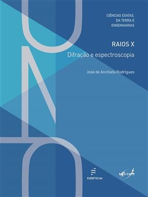 Raios X: difração e espectroscopia