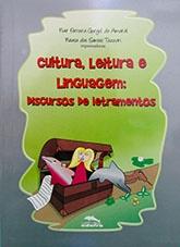 Cultura, leitura e linguagem: discurso de letramentos