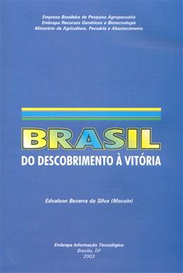 Brasil: Do descobrimento à vitória