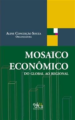 Mosaico econômico: do global ao regional