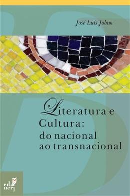 Literatura e cultura : do nacional ao transnacional