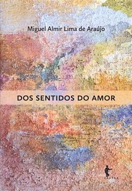 Dos sentidos do Amor