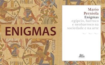"""""""Enigmas: egípcio, barroco e neobarroco na sociedade e na arte"""""""