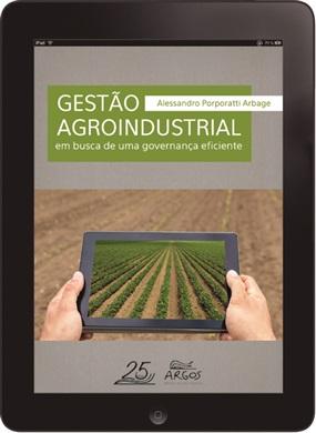 Gestão agroindustrial: em busca de uma governança eficiente