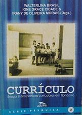Currículo: ensaio sobre práticas curriculares em Rondônia