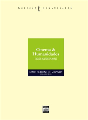 CINEMA & HUMANIDADES: Ensaios multidisciplinares