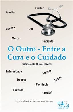 O outro: entre a cura e o cuidado