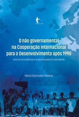 O não governamental na Cooperação Internacional para o Desenvolvimento após 1990: entre as circunstâncias e as peculiaridades do caso alemão