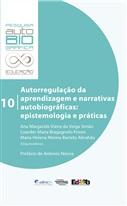 Autorregulação da aprendizagem e narrativas autobiográficas: epistemologia e práticas