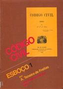 CÓDIGO CIVIL: ESBOÇO - VOLUMES I E II