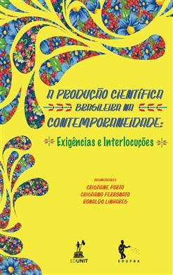 A Produção Científica Brasileira na Contemporaneidade: Exigências e interlocuções