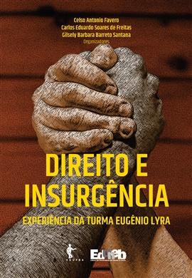 Direito e Insurgência: Experiência da turma Eugênio Lyra