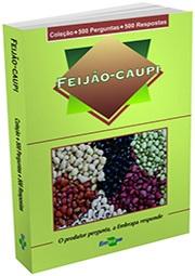 Coleção 500 Perguntas 500 Respostas: Feijão-Caupi