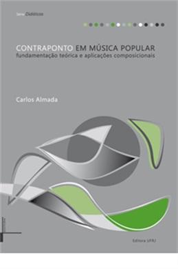 Contraponto em música popular: fundamentação teórica e aplicações composicionais