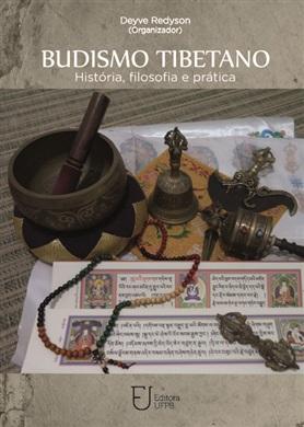 BUDISMO TIBETANO: História, filosofia e prática