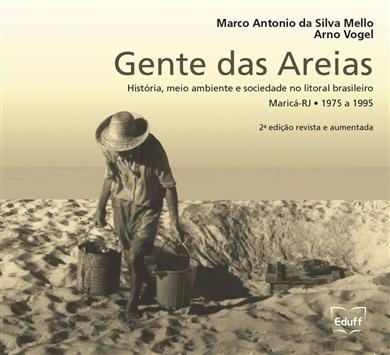 Gente das areias: história, meio ambiente e sociedade no litoral brasileiro - Maricá, RJ - 1975 a 1995