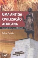 UMA ANTIGA CIVILIZAÇÃO AFRICANA: HISTÓRIA DA ÁFRICA CENTRAL OCIDENTAL